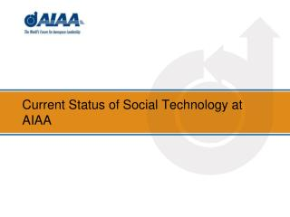 Current Status of Social Technology at AIAA