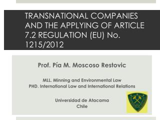 TRANSNATIONAL COMPANIES AND THE APPLYING OF ARTICLE 7.2 REGULATION (EU) No. 1215/2012