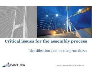 Critical  issues for the assembly process Identification and  on-site  procedures