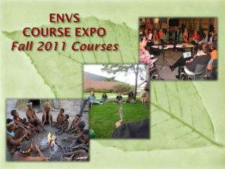 ENVS  COURSE EXPO  Fall 2011 Courses