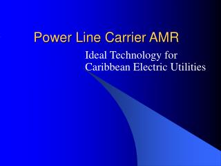 Power Line Carrier AMR