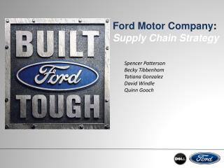 Ford Motor Company :  Supply Chain Strategy