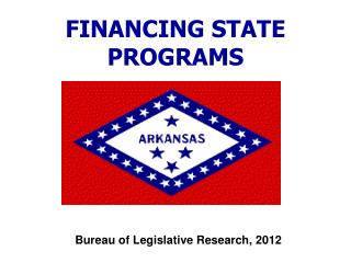 FINANCING STATE  PROGRAMS
