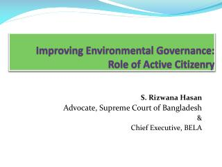 Improving Environmental Governance: Role of Active Citizenry