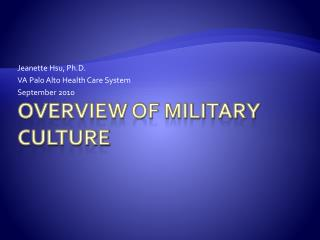 Overview of Military Culture
