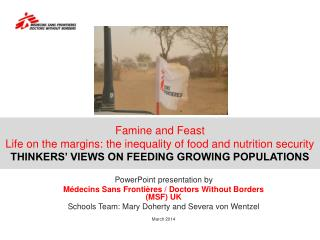 Famine  and Feast Life on the margins: the inequality of food and nutrition security THINKERS' VIEWS ON FEEDING GROWING