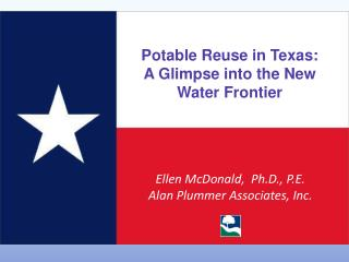 Potable Reuse in Texas: A Glimpse into the New Water Frontier