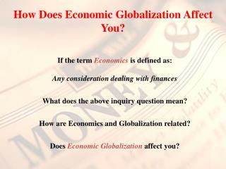 How Does Economic Globalization Affect You?