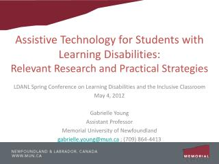 Assistive Technology for Students with Learning Disabilities: Relevant Research and Practical Strategies