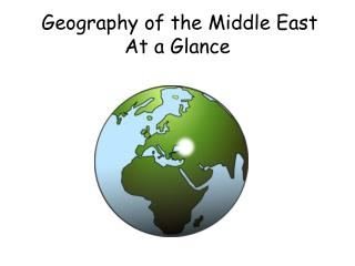 Geography of the Middle East  At a Glance