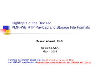 Highlights of the Revised  VMR-WB RTP Payload and Storage File Formats