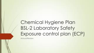 Chemical Hygiene Plan BSL-2 Laboratory Safety Exposure control plan (ECP)
