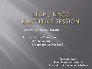 LTAP / NACO Executive Session