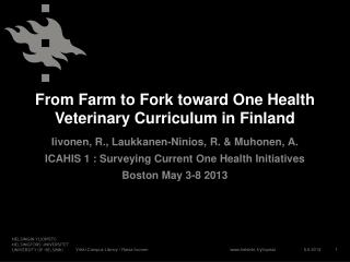 From Farm to Fork toward  One Health Veterinary Curriculum in Finland