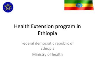 Health Extension program in Ethiopia