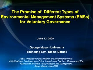 The Promise of  Different Types of Environmental Management Systems (EMSs) for Voluntary Governance