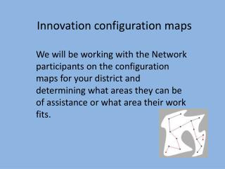Innovation configuration maps