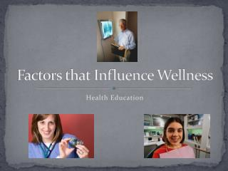 Factors that Influence Wellness