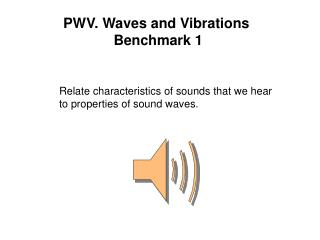 PWV. Waves and Vibrations  Benchmark 1