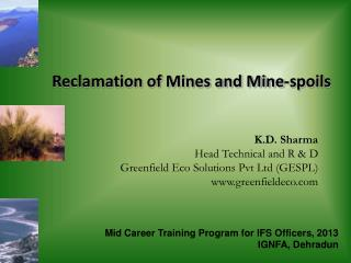 Reclamation of Mines and Mine-spoils