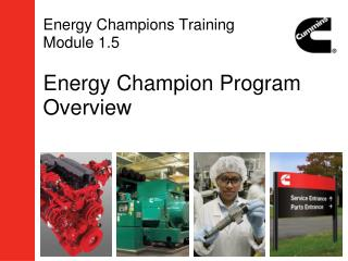 Energy Champions Training  Module 1.5 Energy Champion Program Overview