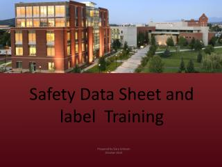 Safety Data Sheet and label  Training