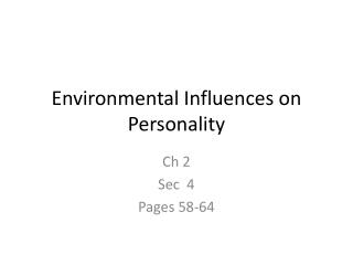 Environmental Influences on Personality