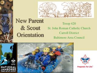 New Parent  & Scout  Orientation