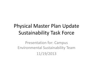 Physical Master Plan Update Sustainability Task Force