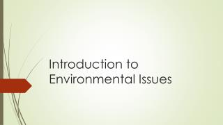 Introduction to Environmental Issues
