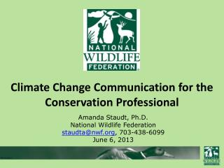 Climate Change Communication for the Conservation Professional