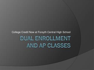 Dual Enrollment and AP Classes