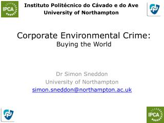 Corporate Environmental Crime: Buying the World