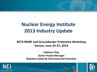 Nuclear Energy Institute  2013 Industry Update