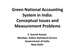 Green National Accounting System in India:  Conceptual Issues and Measurement Problems