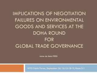 Implications  of negotiation  failures on Environmental Goods and Services at the Doha Round for  global trade governan