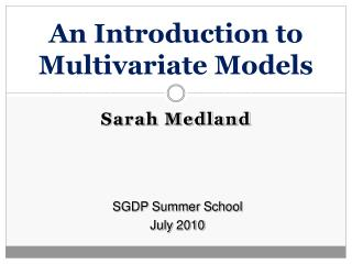 An Introduction to Multivariate Models