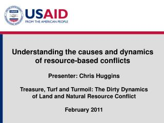 Understanding the  causes  and  dynamics  of  resource- b ased conflicts