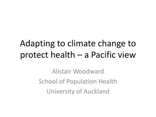 Adapting to climate change to protect health – a Pacific view