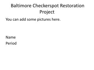 Baltimore  Checkerspot  Restoration Project