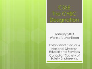 CSSE  The CHSC Designation