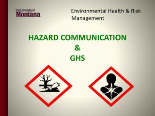 HAZARD COMMUNICATION & GHS