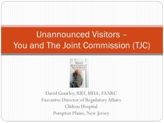 Unannounced Visitors  – You and The Joint Commission (TJC)