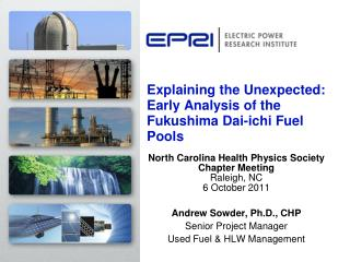 Explaining the Unexpected: Early Analysis of the Fukushima Dai- ichi  Fuel Pools