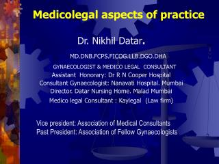 Medicolegal aspects of practice