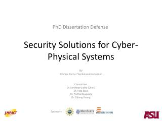 Security Solutions for Cyber-Physical Systems