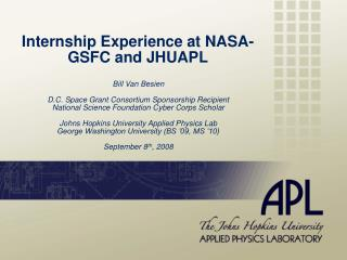 Internship Experience at NASA-GSFC and JHUAPL