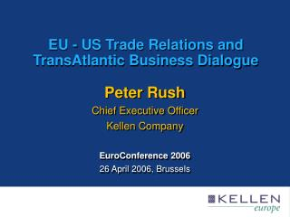 EU - US Trade Relations and TransAtlantic Business Dialogue