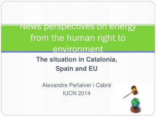 News perspectives on energy from the human right to  environment