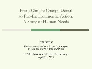From Climate Change  Denial  to  Pro-Environmental  Action: A Story  of Human  Needs